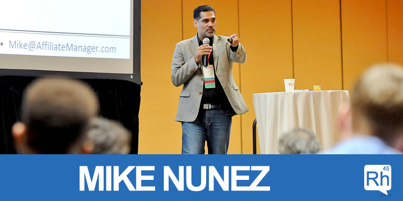 060: Rhodium Talk: Improve Monetization With Affiliate Marketing – Mike Nunez of AffiliateManager.com